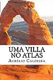 Uma Villa No Atlas, Aurelio N. Caldeira, 149430354X