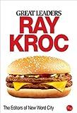 Great Leaders: Ray Kroc