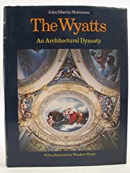 The Wyatts: An Architectural Dynasty