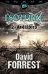 Esoterre, tome 2 : Anésidora par Forrest