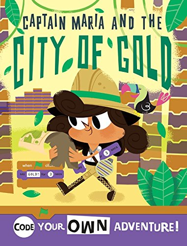 Jungle Adventure: Code With Captain Maria in the City of Gold (Code Your Own) by Qeb Pub
