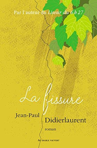 La fissure – Jean-Paul Didierlaurent 2018