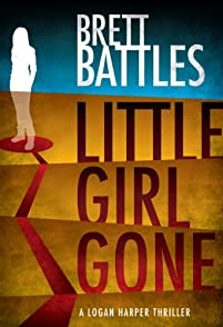 Little Girl Gone by Brett Battles ebook deal