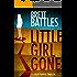 Little Girl Gone (A Logan Harper Thriller Book 1)