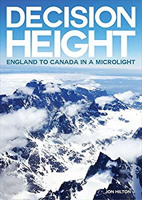 Decision Height: England to Canada in a Microlight