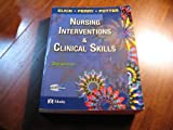 Nursing Interventions and Clinical Skills, Elkin, Martha Keene and Potter, Patricia A., 0323041914