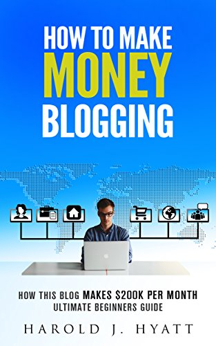How To Make Money Blogging: How This Blog Makes $200K per Month Ultimate Beginners Guide