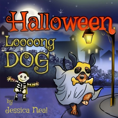 The True Meaning Of Halloween For Kids (Halloween Loooong Dog: Halloween Adventure of a Funny Loooong Dog - Children's Book, Halloween Kids Books (Loooong Dog's)