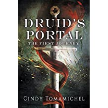 Druid's Portal: The First Journey