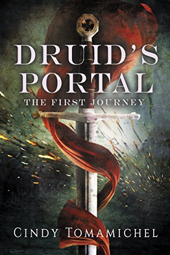 Druid's Portal: The First Journey by [Tomamichel, Cindy]
