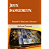 Jeux dangereux (Rossetti & MacLane t. 1) (French Edition)