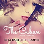 The Cuban | Rita Bartlett Hooper