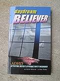 Daydream Believer - ADHD Ironic Memoir