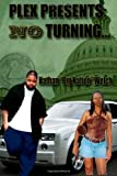 No Turning, Nathan Welch and A. Pless II, 0982501889