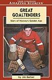 Great Goaltenders, Jim Barber, 1554390842