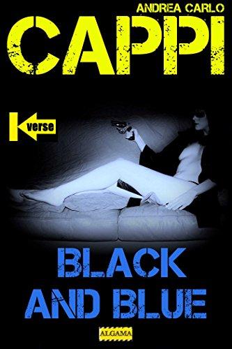 Black and Blue (Kverse) (Italian Edition)