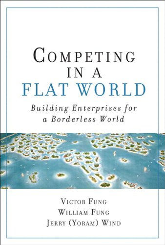 Competing in a Outspread World: Building Enterprises for a Borderless World (paperback)