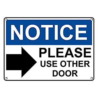 Weatherproof Plastic OSHA NOTICE Please Use Other Door Sign with English Text and Symbol  sc 1 st  Amazon.com & Weatherproof Plastic OSHA NOTICE Please Use Other Door Sign with ...