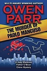 The Murder of Paolo Mancuso: A Joey Mancuso, FatherO'Brian Crime Mystery (Volume 5) Paperback