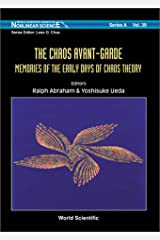 The Chaos Avant-Garde: Memoirs of the Early Days of Chaos Theory Hardcover
