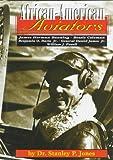 African-American Aviators, Stanley P. Jones, Fred Amram, Susan K. Henderson, 1560656964