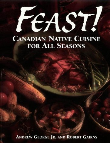 Feast! by Andrew George, Robert Gaines
