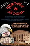 Paper Money and the Banking System in Action Illustrated and Explained, Sharif Rahman and Amy Maine, 1469919613