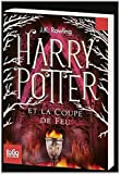 Harry Potter Et La Coupe de Fe