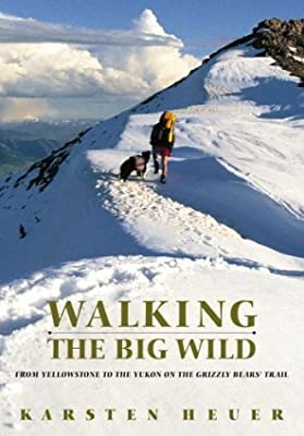 Walking the Big Wild