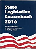 img - for State Legislative Sourcebook 2016 A Resource Guide to Legislative Information in the Fifty States book / textbook / text book