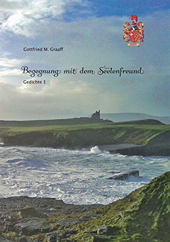 Amazoncom Begegnung Mit Dem Seelenfreund Gedichte 1