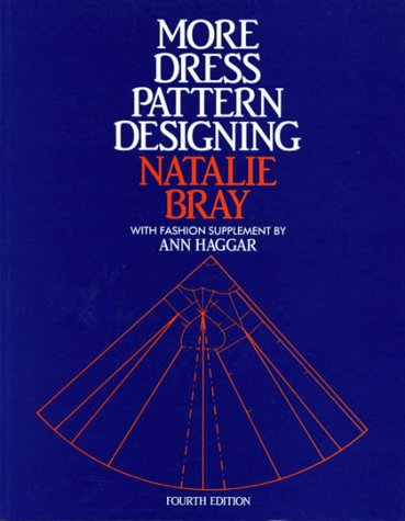 More Dress Pattern Designing, Fourth Edition