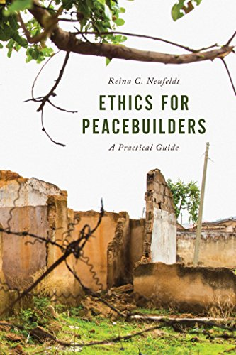 Download PDF Ethics for Peacebuilders - A Practical Guide