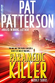 Paramedic Killer - The only way two people can keep a secret is if one of them dies (Medic 7 Series Book 2)