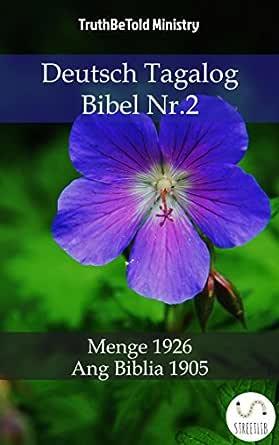Deutsch Tagalog Bibel Nr.2: Menge 1926 - Ang Biblia 1905 (Parallel ...