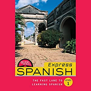 Behind the Wheel Express - Spanish 1 Audiobook