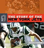 The Story of the New York Jets, Michael E. Goodman, 1583418059