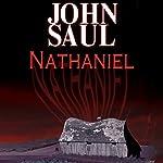 Nathaniel | John Saul