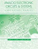 Analog Electronic Circuits and Systems Laboratory Manual, Ford, Gary E. and Arft, Carl M., 0757529410