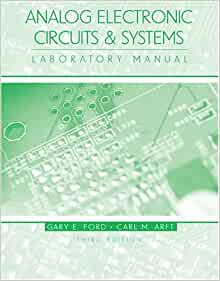 Analog Electronic Circuits & Systems Laboratory Manual ...