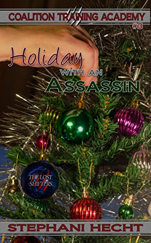 Holiday with an Assassin (Coalition Training Academy Book 3) (English Edition)