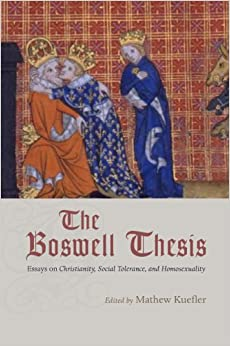 amazon com  the boswell thesis  essays on christianity  social    the boswell thesis  essays on christianity  social tolerance  and homosexuality