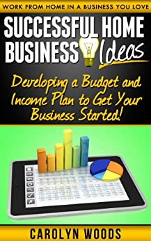 Https Www Amazon Com Successful Home Business Ideas Developing Ebook Dp B00j1vgwro