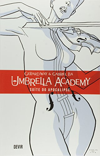 UMBRELLA ACADEMY 01 SUITE DO APOCALIPSE 2 EDICAO