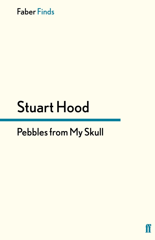 Pebbles From My Skull pdf