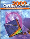 Office 2000 Integrated Applications : A Comprehensive Approach, Cain, Thomas, 0078204828