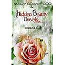 The Hidden Beauty Novels: Books 1 - 6