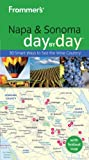 Frommer's Napa and Sonoma Day by Day, Avital Binshtock and Avital Andrews, 0470503793