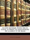 La Cité Antique, Fustel De Coulanges, 1149027754