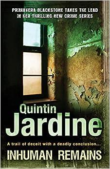 Book Inhuman Remains (Primavera Blackstone Mystery series) by Quintin Jardine (2009-07-09)